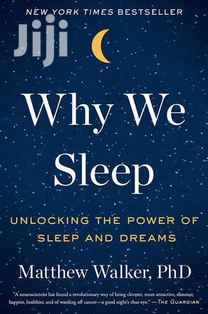 Why We Sleep By Mathew Walker | Books & Games for sale in Kampala