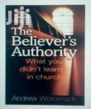 The Believer's Authority Book | Books & Games for sale in Kampala