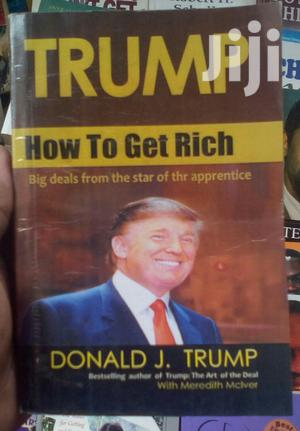 TRUMP - How to Get Rich Book. | Books & Games for sale in Kampala