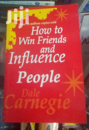 How to Win Friends and Influence People - Dale Carnegie | Books & Games for sale in Kampala