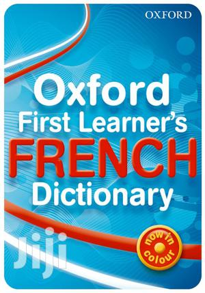 Original Oxford First Learner's French Dictionary in Colour | Books & Games for sale in Kampala