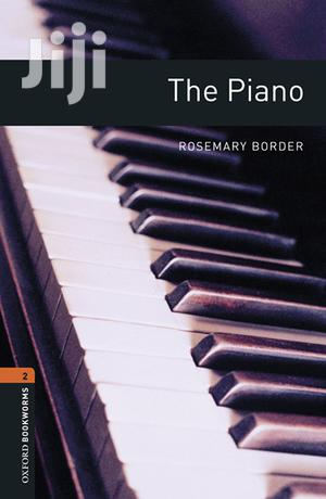 The Piano - Oxford Bookworms Library   Books & Games for sale in Kampala