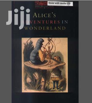 Alice's Adventures in Wonderland - Oxford Bookworms Library   Books & Games for sale in Kampala
