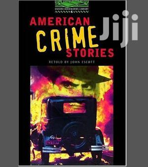 American Crime Stories - Oxford Bookworms   Books & Games for sale in Kampala