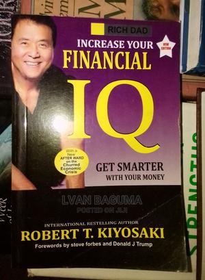 Increase Your Financial IQ - Robert Kiyosaki   Books & Games for sale in Kampala