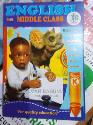 English for Middle Class Book for Babies and Kids | Books & Games for sale in Kampala
