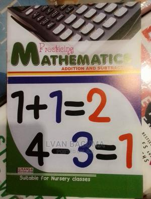 Practicing Mathematics Addition and Subtract'n Book for Kids   Books & Games for sale in Kampala