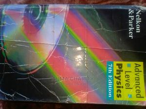 Nelkon and Park 7 Edition a Level Physics   Books & Games for sale in Kampala