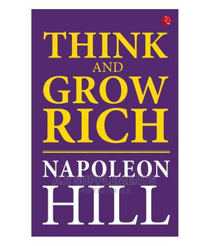 Think and Grow Rich by Napoleon Hill | Books & Games for sale in Kampala