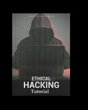 Ethical Hacking Tutorial (Ebook) Pdf | Books & Games for sale in Mukono