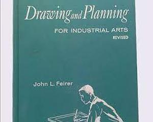 Drawing Planning For Industrial Arts By JOHN L FEIRER | Books & Games for sale in Kampala, Nakawa