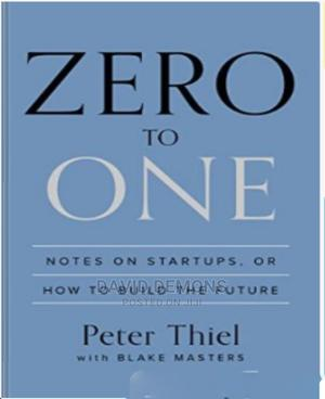 Zero To One How To Build The Future | Books & Games for sale in Kampala