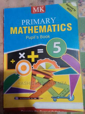 The Mk.Mathematic Primary Five Book.   Books & Games for sale in Kampala