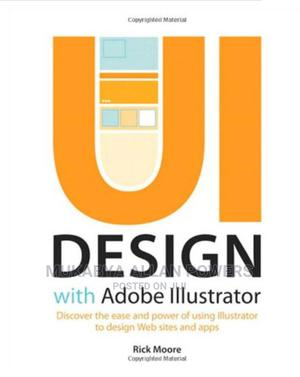 Ui Design With Adobe Illustrator | Books & Games for sale in Kampala, Central Division