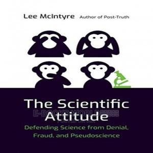 The Scientific Attitude Ebook by Lee McIntyre | Books & Games for sale in Kampala, Central Division