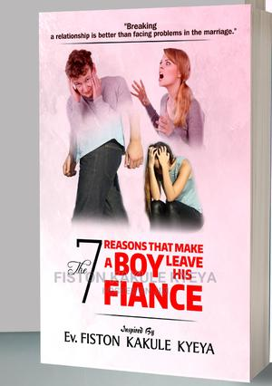 The 7 Reasons That Make a Boy Leave His Fiance | Books & Games for sale in Kampala, Makindye