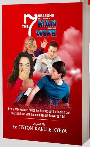 The 7 Reasons That Make a Man Leave His Wife | Books & Games for sale in Kampala, Makindye