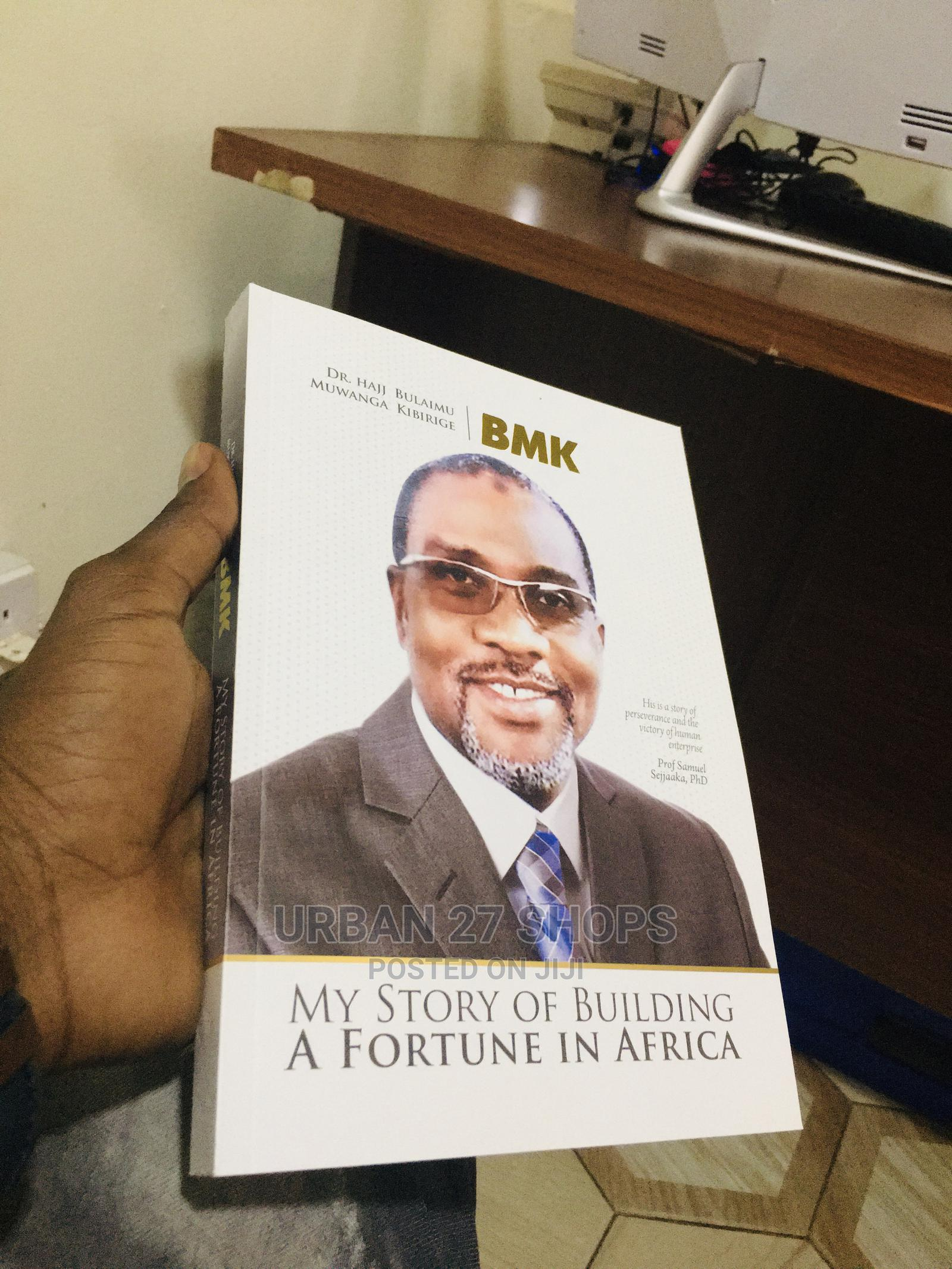 My Story of Building a Fortune in Africa   Books & Games for sale in Central Division, Kampala, Uganda