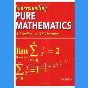 Understanding Pure Math | Books & Games for sale in Kampala, Kawempe