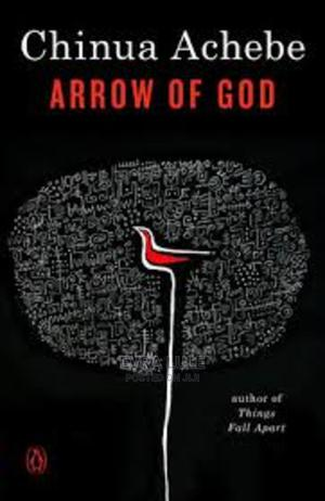 The Arrow of God Ebook Novel by Chinue Achebe | Books & Games for sale in Kampala, Makindye