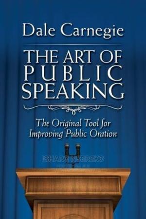 The Art of Public Speaking   Books & Games for sale in Wakiso, Nangabo
